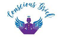 Conscious Grief
